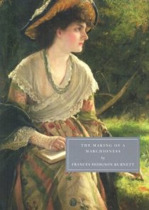 02 - The Making of a Marchioness