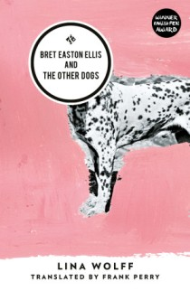 17 - Bret Easton Ellis and Other Dogs