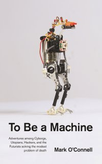 025 - To be a Machine