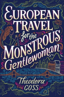 059 - European Travel for the Monstrous Gentlewoman
